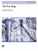 Cover icon of We Five Kings sheet music for concert band (full score) by Anonymous