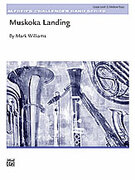 Cover icon of Muskoka Landing (COMPLETE) sheet music for concert band by Mark Williams