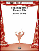Cover icon of Beginning Band's Greatest Hits sheet music for concert band (full score) by Larry Henry