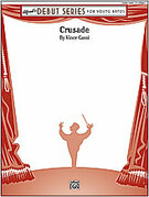 Cover icon of Crusade (COMPLETE) sheet music for concert band by Vince Gassi, easy