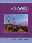 Cover icon of Manzanita (COMPLETE) sheet music for concert band by John O'Reilly