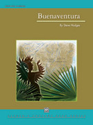 Cover icon of Buenaventura sheet music for concert band (full score) by Steve Hodges, intermediate