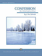 Cover icon of Confession sheet music for concert band (full score) by J. Eric Schmidt