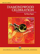 Cover icon of Diamondwood Celebration sheet music for concert band (full score) by Gary Fagan