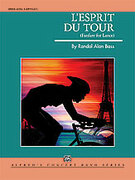 Cover icon of L'Esprit du Tour sheet music for concert band (full score) by Randol Alan Bass