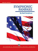 Cover icon of Symphonic Fanfare sheet music for concert band (full score) by Mark Camphouse