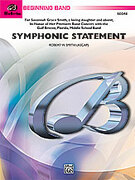 Cover icon of Symphonic Statement sheet music for concert band (full score) by Robert W. Smith