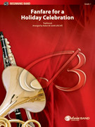 Cover icon of Fanfare for a Holiday Celebration sheet music for concert band (full score) by Anonymous and Robert W. Smith, beginner