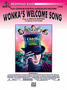Cover icon of Wonka's Welcome Song sheet music for concert band (full score) by Danny Elfman