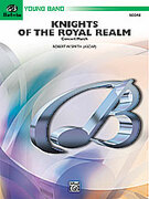 Cover icon of Knights of the Royal Realm sheet music for concert band (full score) by Robert W. Smith