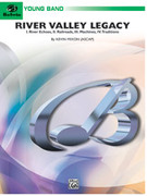 Cover icon of River Valley Legacy sheet music for concert band (full score) by Kevin Mixon