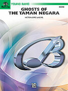 Cover icon of Ghosts of the Taman Negara sheet music for concert band (full score) by Victor Lopez