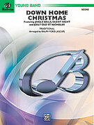 Cover icon of Down Home Christmas (COMPLETE) sheet music for concert band by Anonymous and Ralph Ford
