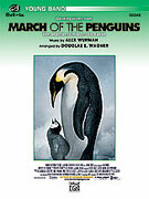 Cover icon of March of the Penguins, Opening Theme from sheet music for concert band (full score) by Alex Wurman and Douglas E. Wagner, easy concert band (full score)
