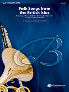 Cover icon of Folk Songs from the British Isles sheet music for concert band (full score) by Anonymous and Douglas E. Wagner, easy/intermediate