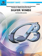 Cover icon of Silver Winds (COMPLETE) sheet music for concert band by Victor Lopez