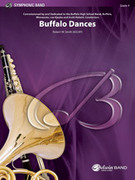 Cover icon of Buffalo Dances (COMPLETE) sheet music for concert band by Robert W. Smith, intermediate