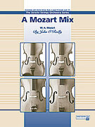 Cover icon of A Mozart Mix sheet music for string orchestra (full score) by Wolfgang Amadeus Mozart