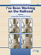 Cover icon of I've Been Working on the Railroad (COMPLETE) sheet music for string orchestra by Anonymous, easy/intermediate skill level