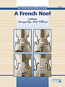 Cover icon of A French Noel sheet music for string orchestra (full score) by Anonymous and Mark Williams, beginner