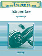 Cover icon of Subterranean Dance sheet music for string orchestra (full score) by Bob Phillips