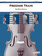 Cover icon of Freedom Train (COMPLETE) sheet music for string orchestra by Robert Sieving, easy/intermediate orchestra