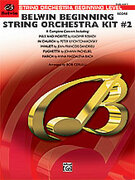 Cover icon of Belwin Beginning String Orchestra Kit #2 sheet music for string orchestra (full score) by Vladimir Rebikoff, Pyotr Ilyich Tchaikovsky, Jean-Francois Dandrieu, Johann Pachelbel and Bob Cerulli, classical score, easy skill level