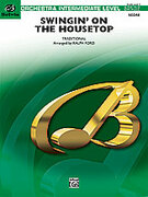Cover icon of Swingin' on the Housetop (COMPLETE) sheet music for full orchestra by Anonymous, easy