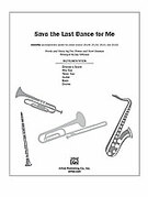 Cover icon of Save the Last Dance for Me (COMPLETE) sheet music for Choral Pax by Doc Pomus, Mort Shuman and Jay Althouse