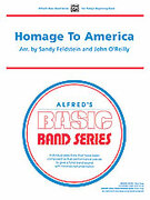 Cover icon of Homage to America sheet music for concert band (full score) by Anonymous, Sandy Feldstein and John O'Reilly