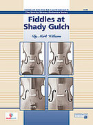 Cover icon of Fiddles at Shady Gulch (COMPLETE) sheet music for string orchestra by Mark Williams