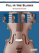 Cover icon of Fill in the Blanks (COMPLETE) sheet music for string orchestra by Carrie Lane Gruselle
