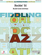 Cover icon of Rockin' It! (COMPLETE) sheet music for string orchestra by Julie Lyonn Lieberman