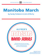 Cover icon of Manitoba March sheet music for concert band (full score) by Sandy Feldstein, beginner skill level