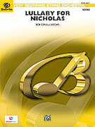 Cover icon of Lullaby for Nicholas (COMPLETE) sheet music for string orchestra by Bob Cerulli