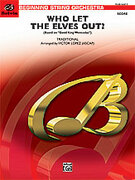Cover icon of Who Let the Elves Out? sheet music for string orchestra (full score) by Anonymous