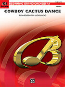 Cover icon of Cowboy Cactus Dance sheet music for string orchestra (full score) by Elena Roussanova Lucas