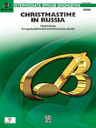 Cover icon of Christmastime in Russia sheet music for string orchestra (full score) by Anonymous