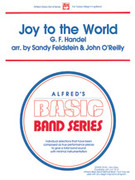 Cover icon of Joy to the World (COMPLETE) sheet music for concert band by Sandy Feldstein and John O'Reilly