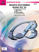 Cover icon of Belwin Beginning Band Kit #3 (COMPLETE) sheet music for concert band by Jack Bullock
