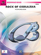Cover icon of Rock of Gibraltar sheet music for concert band (full score) by Victor Lopez
