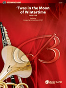 Cover icon of 'Twas in the Moon of Wintertime sheet music for concert band (full score) by Anonymous