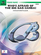 Cover icon of Who's Afraid of the Big Bad Samba? sheet music for concert band (full score) by Nick Baratta