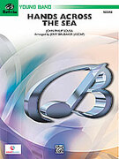 Cover icon of Hands Across the Sea (COMPLETE) sheet music for concert band by John Philip Sousa and Jerry Brubaker