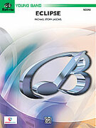 Cover icon of Eclipse (COMPLETE) sheet music for concert band by Michael Story, easy