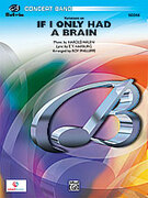 Cover icon of Variations on If I Only Had a Brain (COMPLETE) sheet music for concert band by Harold Arlen, E.Y. Harburg and Roy Phillippe