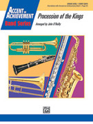 Cover icon of Procession of the Kings (COMPLETE) sheet music for concert band by John O'Reilly, beginner skill level