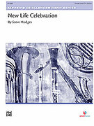 Cover icon of New Life Celebration sheet music for concert band (full score) by Steve Hodges, easy skill level