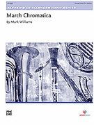 Cover icon of March Chromatica sheet music for concert band (full score) by Mark Williams