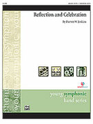 Cover icon of Reflection and Celebration sheet music for concert band (full score) by Darren W. Jenkins